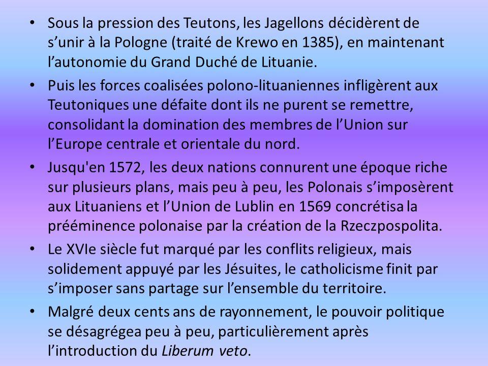 Sous la pression des Teutons, les Jagellons décidèrent de s'unir à la Pologne (traité de Krewo en 1385), en maintenant l'autonomie du Grand Duché de Lituanie.