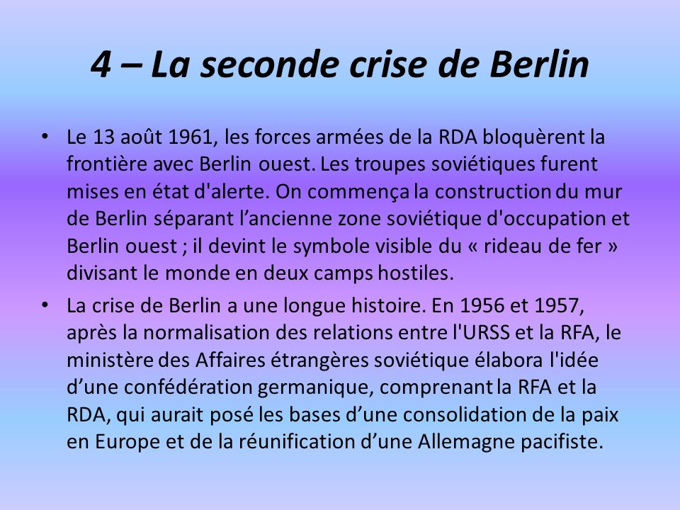 4 – La seconde crise de Berlin