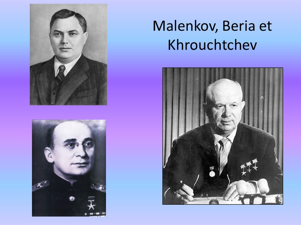 Malenkov, Beria et Khrouchtchev