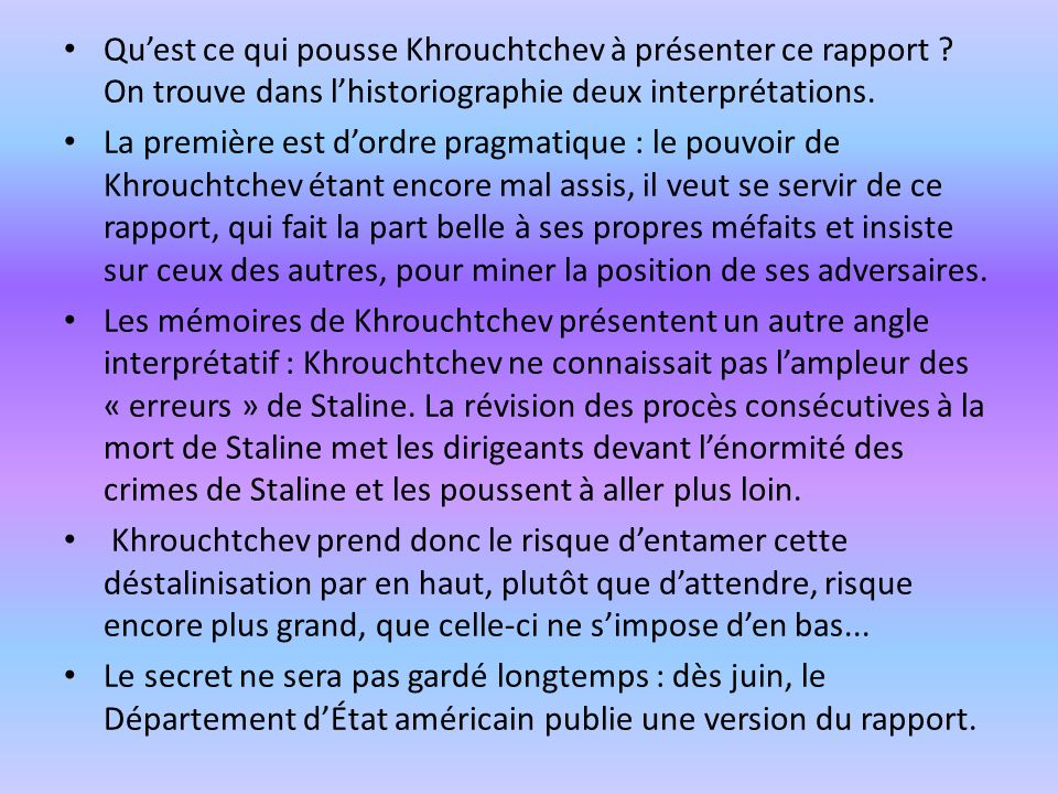 Qu'est ce qui pousse Khrouchtchev à présenter ce rapport