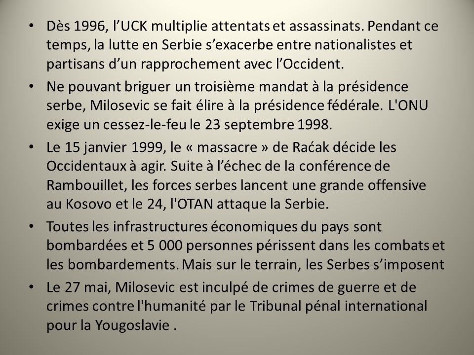 Dès 1996, l'UCK multiplie attentats et assassinats
