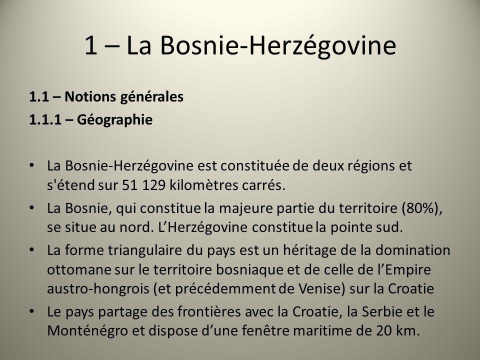 1 – La Bosnie-Herzégovine