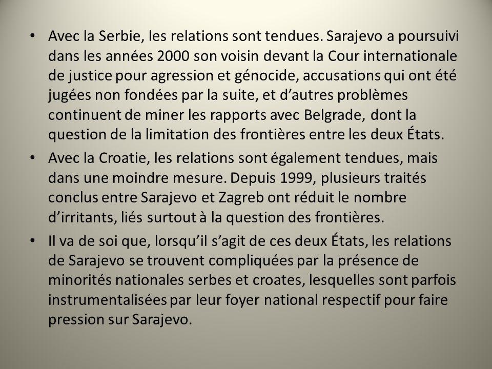 Avec la Serbie, les relations sont tendues