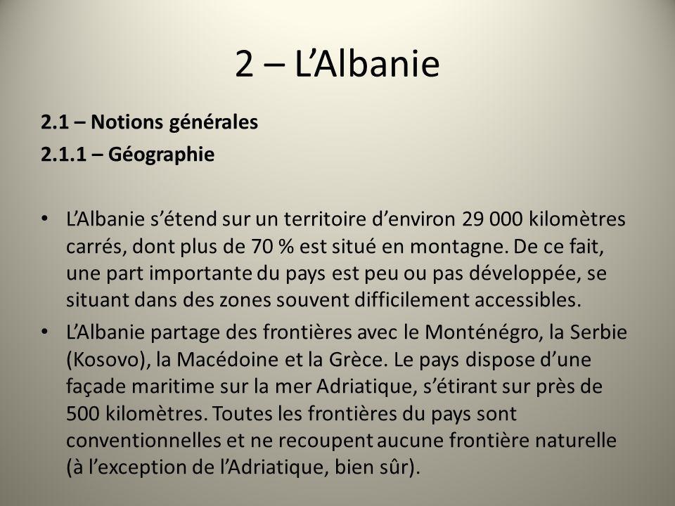2 – L'Albanie 2.1 – Notions générales 2.1.1 – Géographie