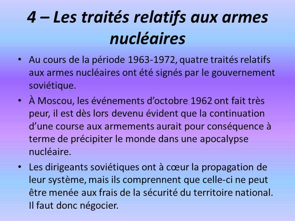 4 – Les traités relatifs aux armes nucléaires