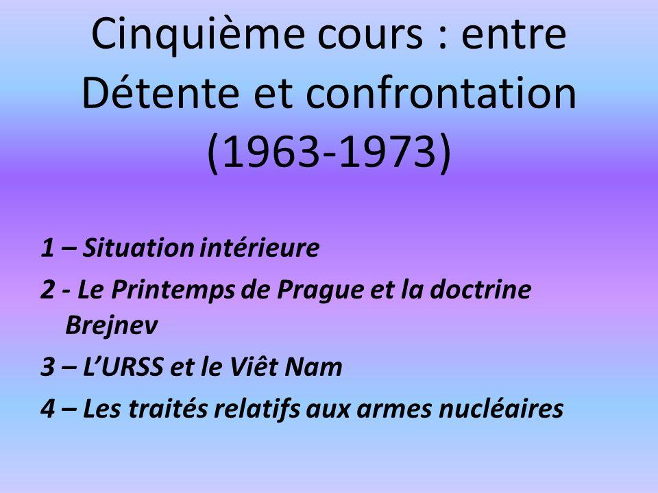 Cinquième cours : entre Détente et confrontation (1963-1973)