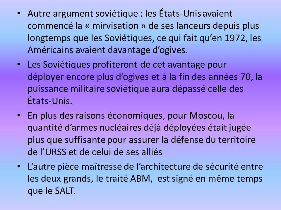 Autre argument soviétique : les États-Unis avaient commencé la « mirvisation » de ses lanceurs depuis plus longtemps que les Soviétiques, ce qui fait qu'en 1972, les Américains avaient davantage d'ogives.