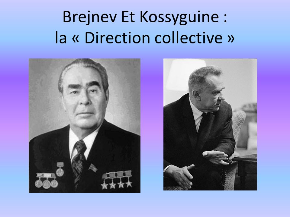 Brejnev Et Kossyguine : la « Direction collective »