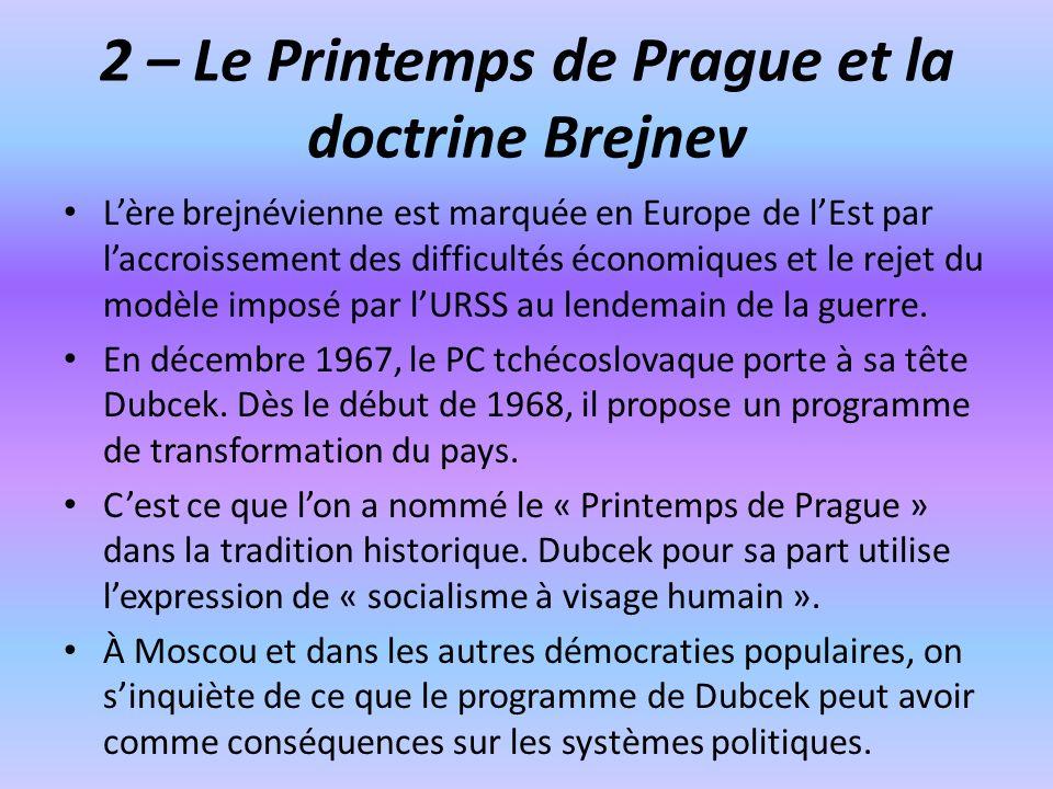 2 – Le Printemps de Prague et la doctrine Brejnev