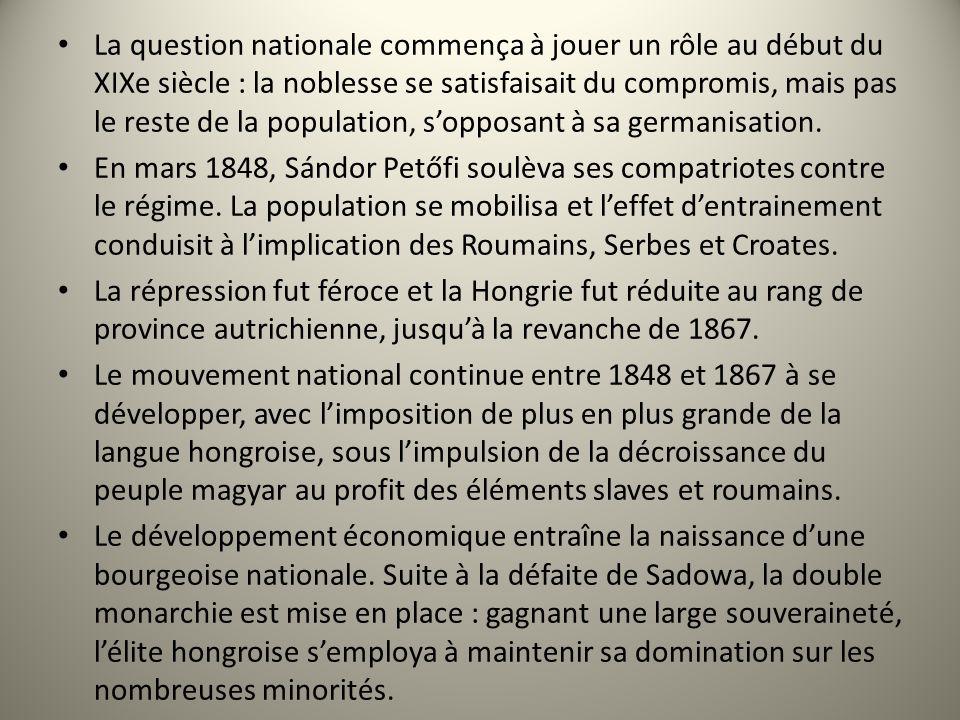 La question nationale commença à jouer un rôle au début du XIXe siècle : la noblesse se satisfaisait du compromis, mais pas le reste de la population, s'opposant à sa germanisation.