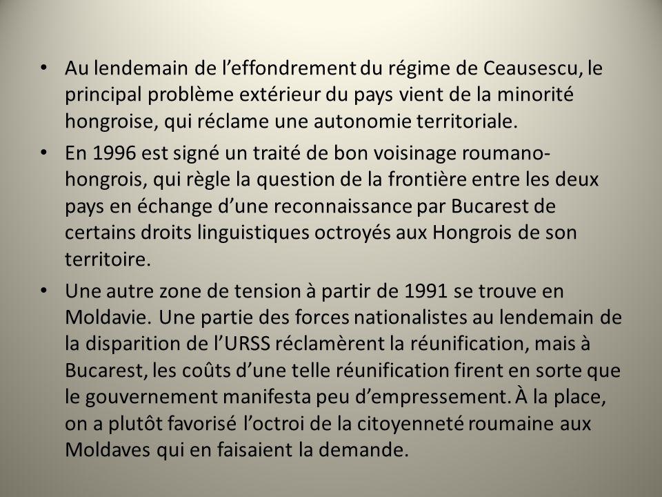 Au lendemain de l'effondrement du régime de Ceausescu, le principal problème extérieur du pays vient de la minorité hongroise, qui réclame une autonomie territoriale.