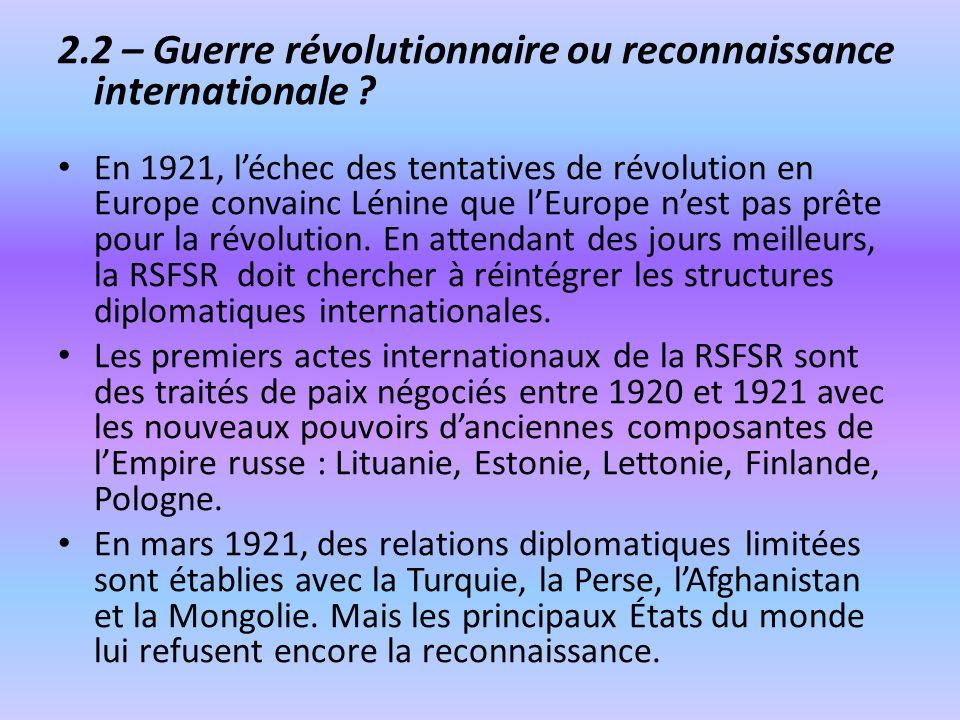 2.2 – Guerre révolutionnaire ou reconnaissance internationale