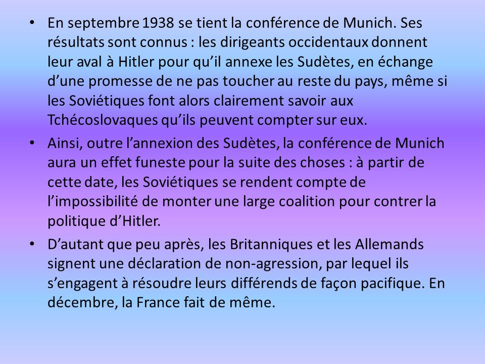 En septembre 1938 se tient la conférence de Munich
