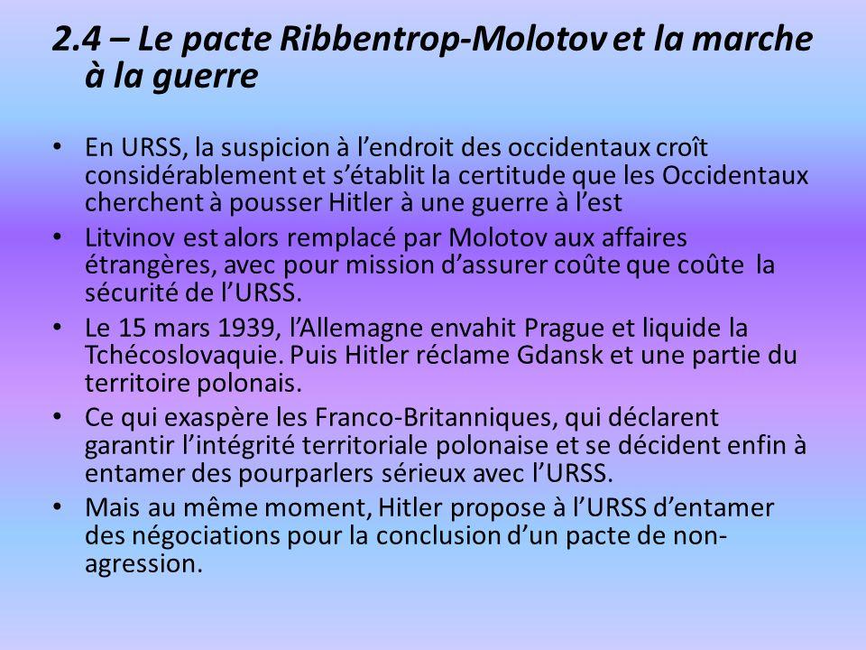 2.4 – Le pacte Ribbentrop-Molotov et la marche à la guerre