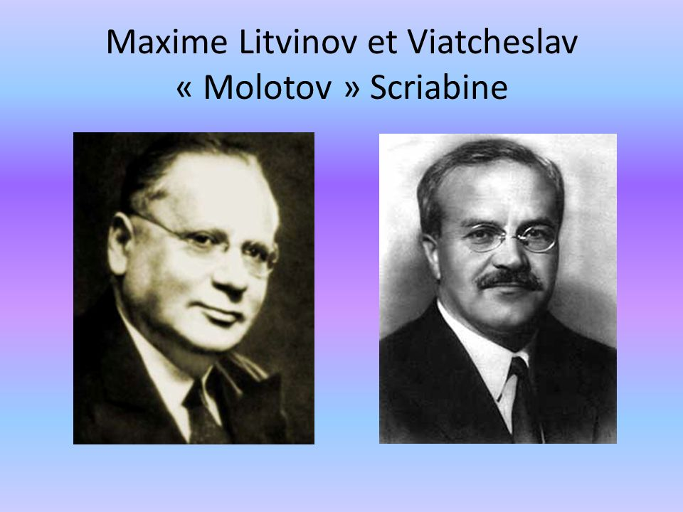 Maxime Litvinov et Viatcheslav « Molotov » Scriabine
