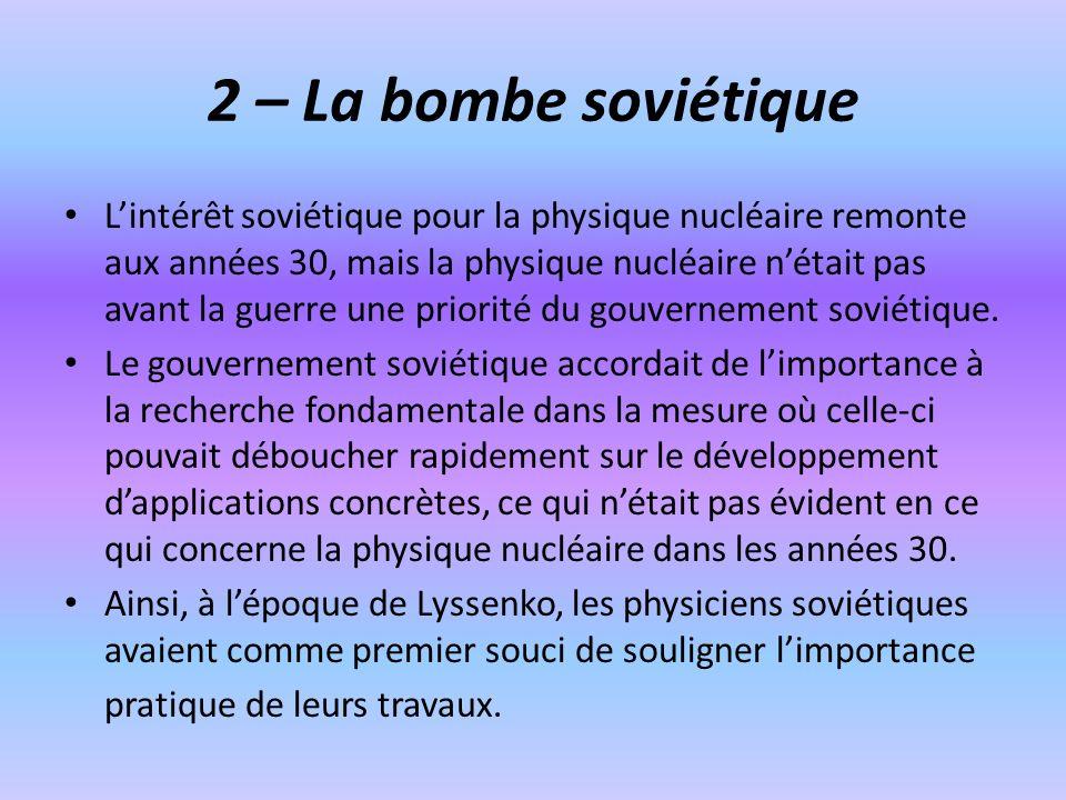 2 – La bombe soviétique