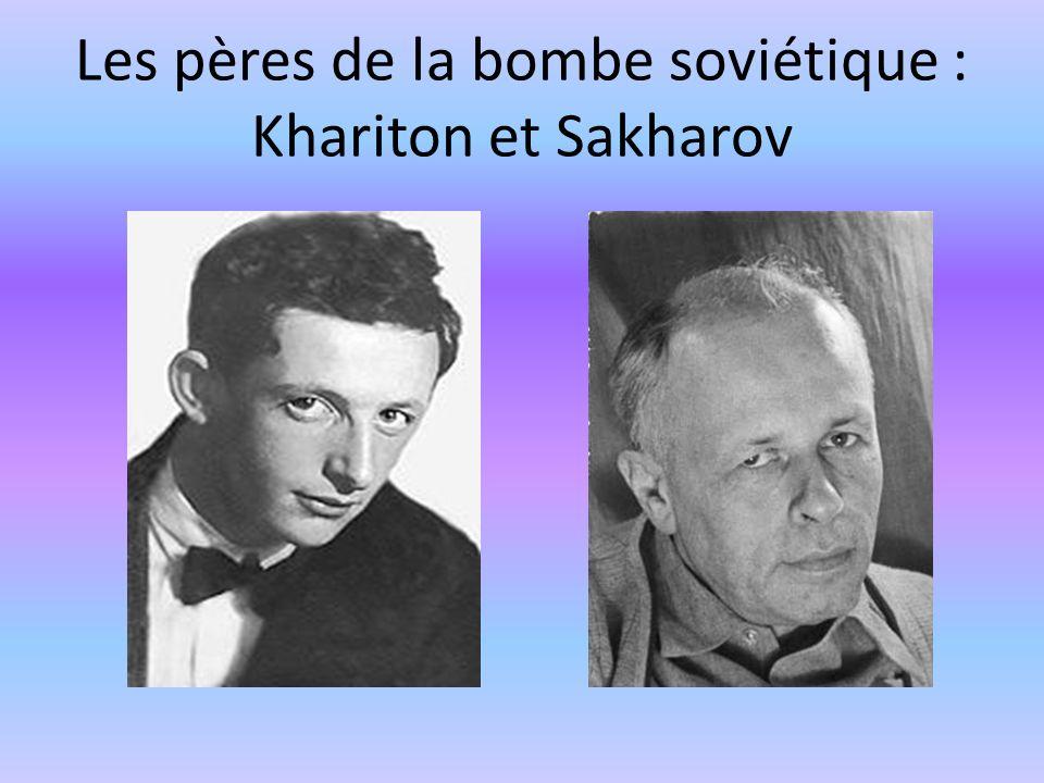 Les pères de la bombe soviétique : Khariton et Sakharov