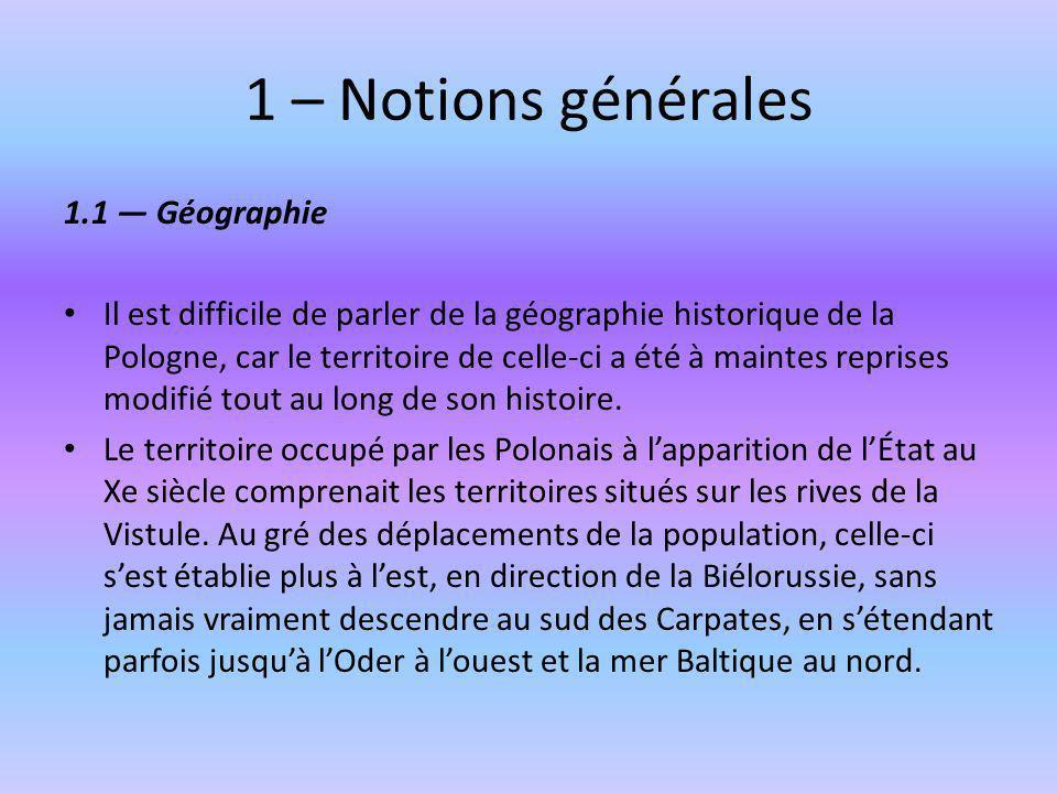 1 – Notions générales 1.1 — Géographie
