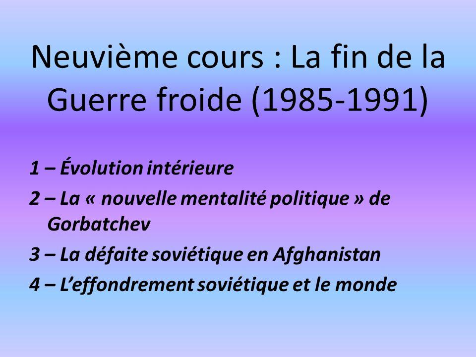 Neuvième cours : La fin de la Guerre froide (1985-1991)