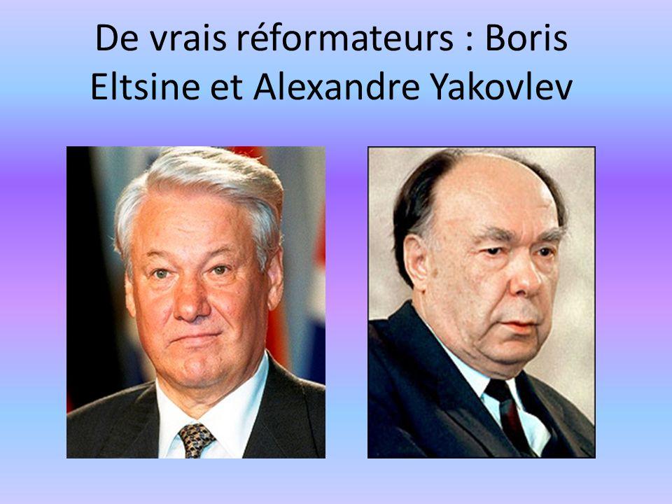De vrais réformateurs : Boris Eltsine et Alexandre Yakovlev