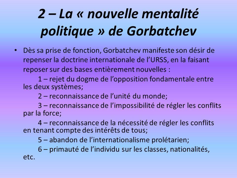 2 – La « nouvelle mentalité politique » de Gorbatchev
