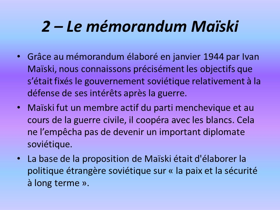 2 – Le mémorandum Maïski