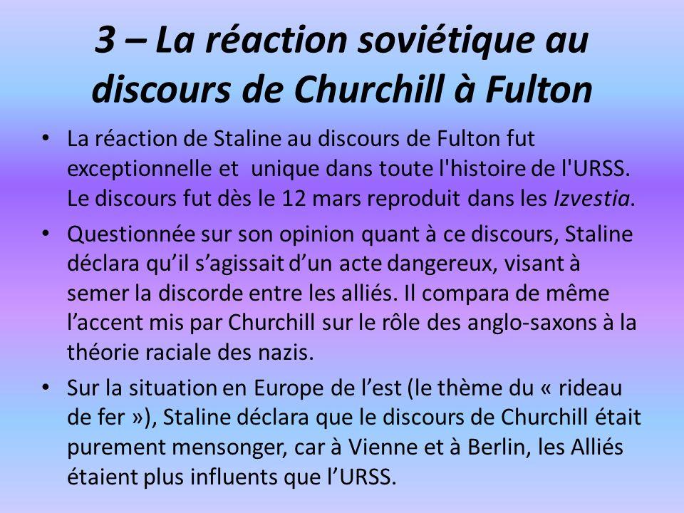 3 – La réaction soviétique au discours de Churchill à Fulton
