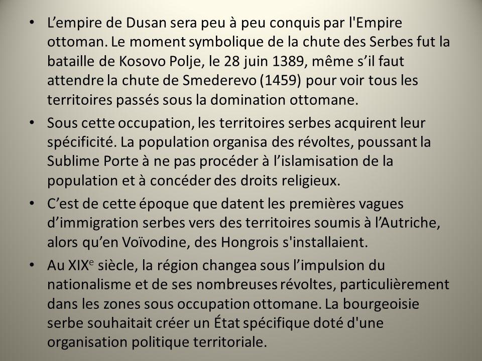 L'empire de Dusan sera peu à peu conquis par l Empire ottoman