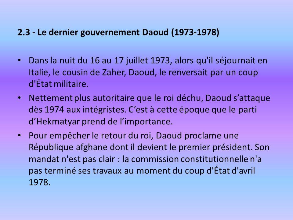 2.3 - Le dernier gouvernement Daoud (1973-1978)