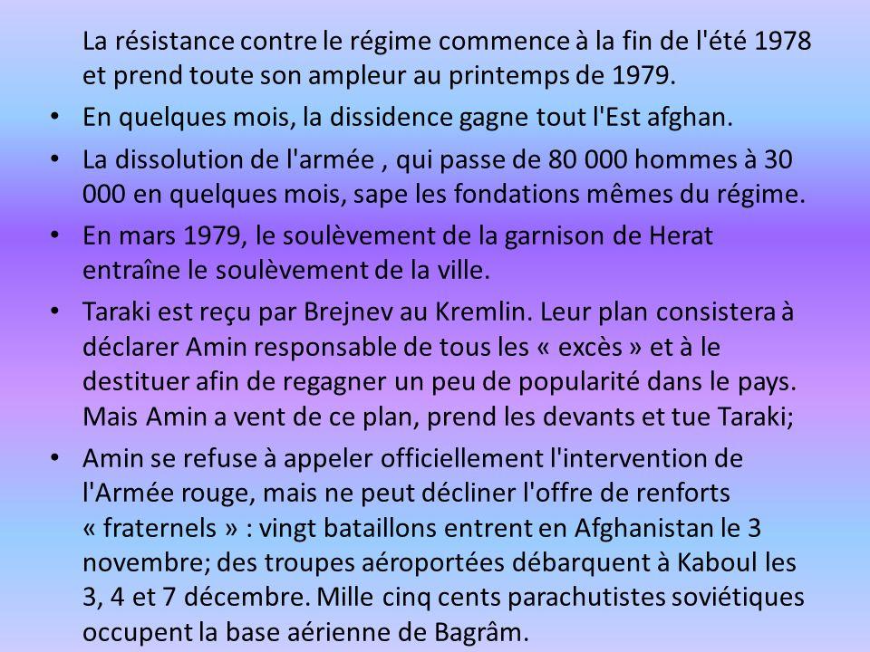 La résistance contre le régime commence à la fin de l été 1978 et prend toute son ampleur au printemps de 1979.