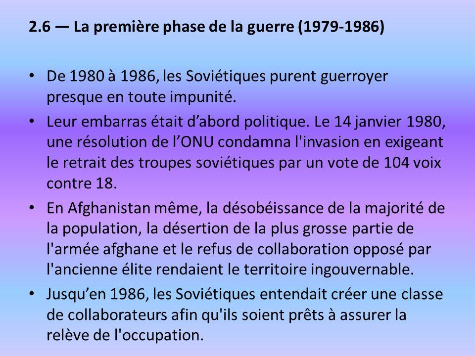 2.6 — La première phase de la guerre (1979-1986)