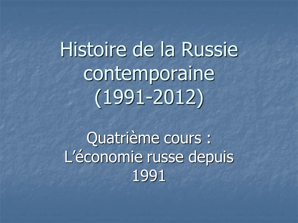 Histoire de la Russie contemporaine (1991-2012)
