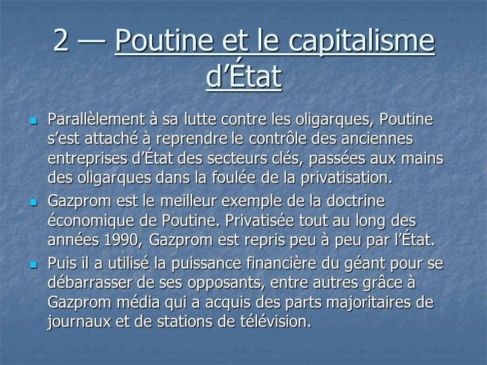2 — Poutine et le capitalisme d'État