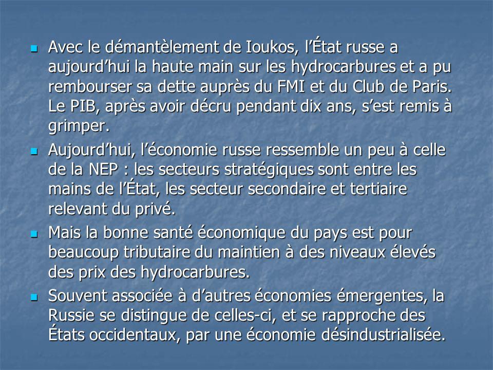 Avec le démantèlement de Ioukos, l'État russe a aujourd'hui la haute main sur les hydrocarbures et a pu rembourser sa dette auprès du FMI et du Club de Paris. Le PIB, après avoir décru pendant dix ans, s'est remis à grimper.