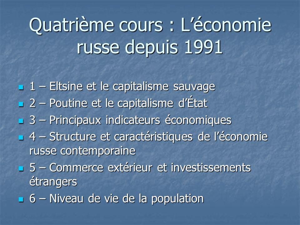 Quatrième cours : L'économie russe depuis 1991