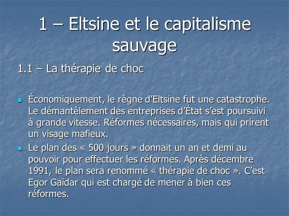 1 – Eltsine et le capitalisme sauvage