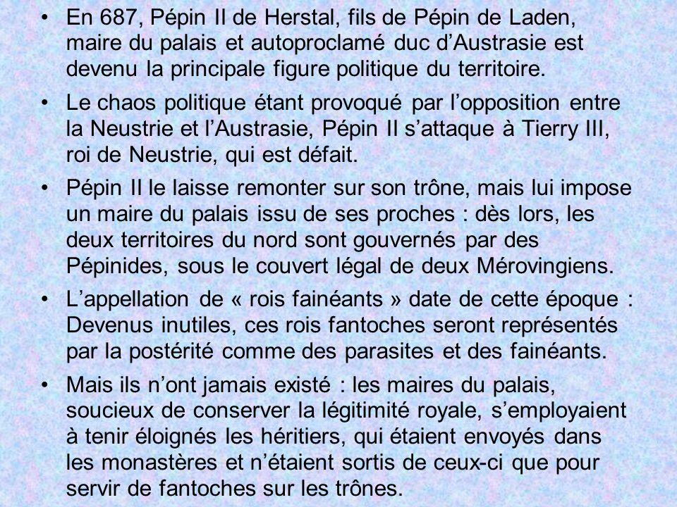 En 687, Pépin II de Herstal, fils de Pépin de Laden, maire du palais et autoproclamé duc d'Austrasie est devenu la principale figure politique du territoire.