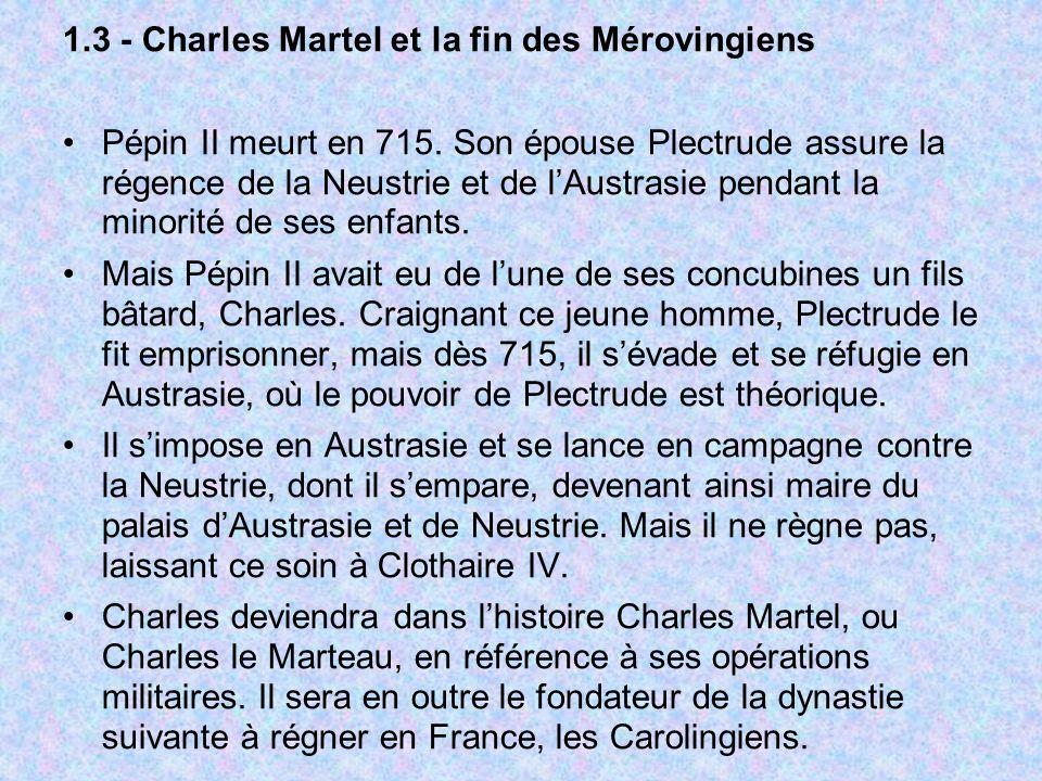 1.3 - Charles Martel et la fin des Mérovingiens
