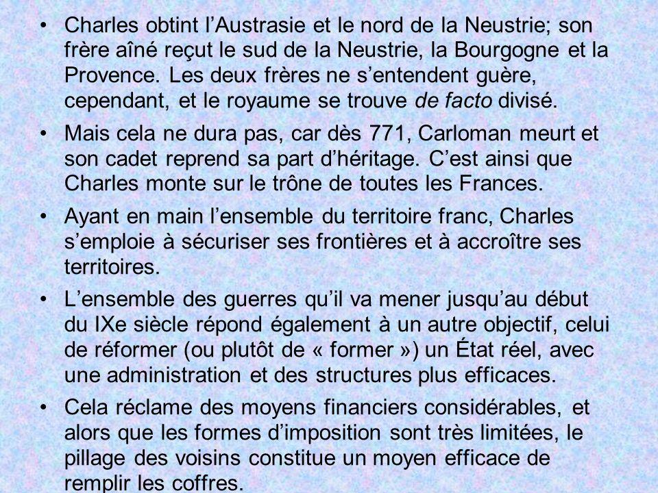 Charles obtint l'Austrasie et le nord de la Neustrie; son frère aîné reçut le sud de la Neustrie, la Bourgogne et la Provence. Les deux frères ne s'entendent guère, cependant, et le royaume se trouve de facto divisé.