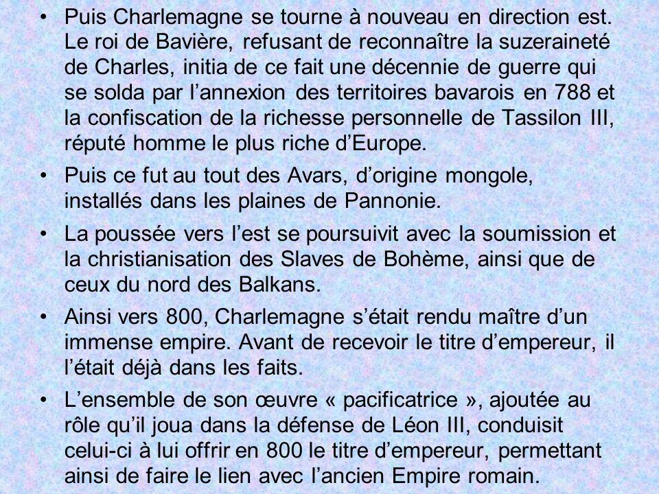 Puis Charlemagne se tourne à nouveau en direction est