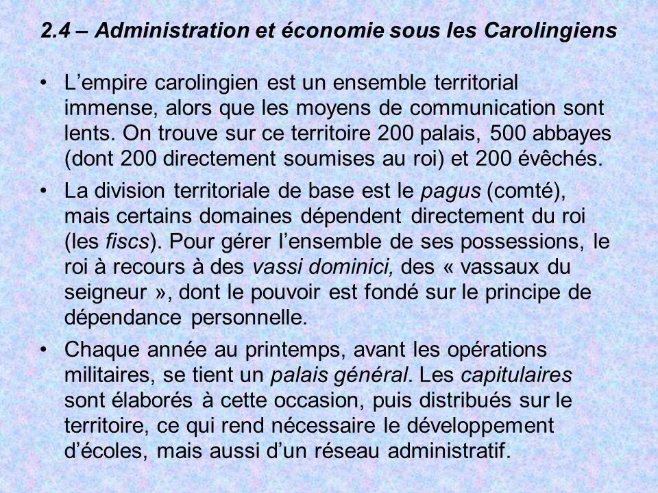 2.4 – Administration et économie sous les Carolingiens