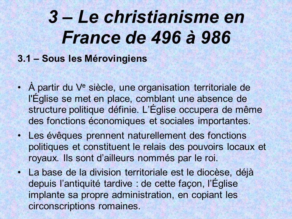 3 – Le christianisme en France de 496 à 986