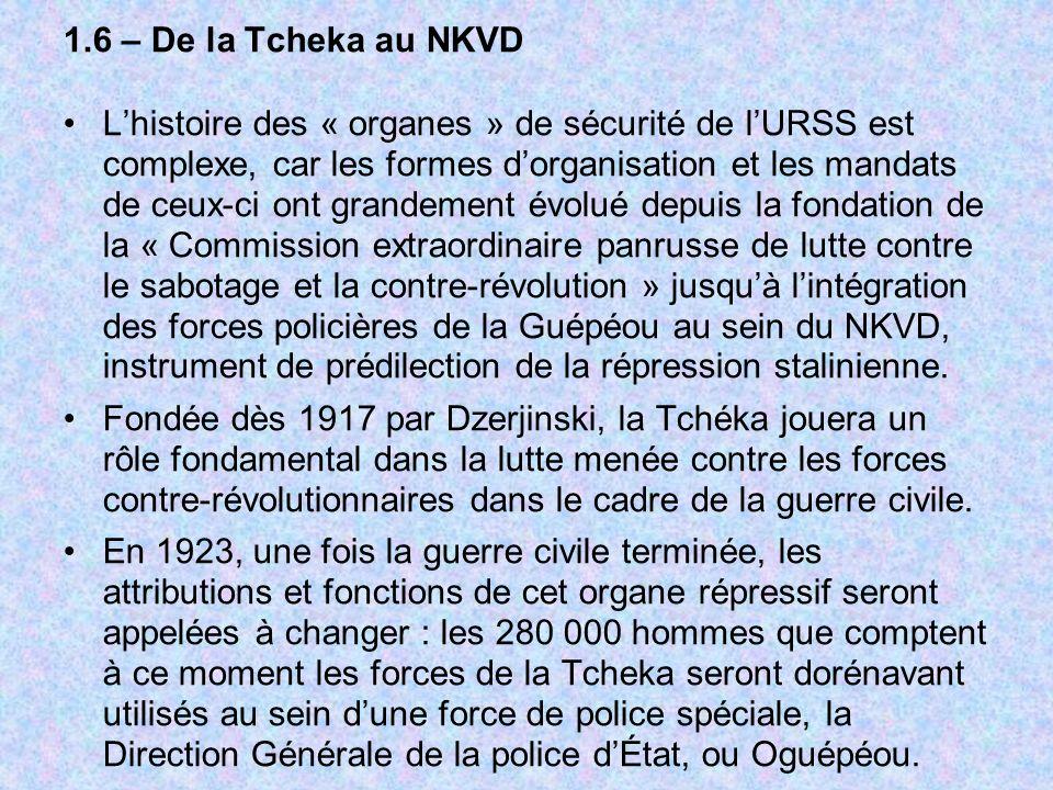 1.6 – De la Tcheka au NKVD
