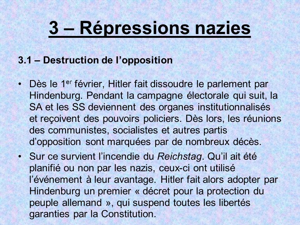 3 – Répressions nazies 3.1 – Destruction de l'opposition