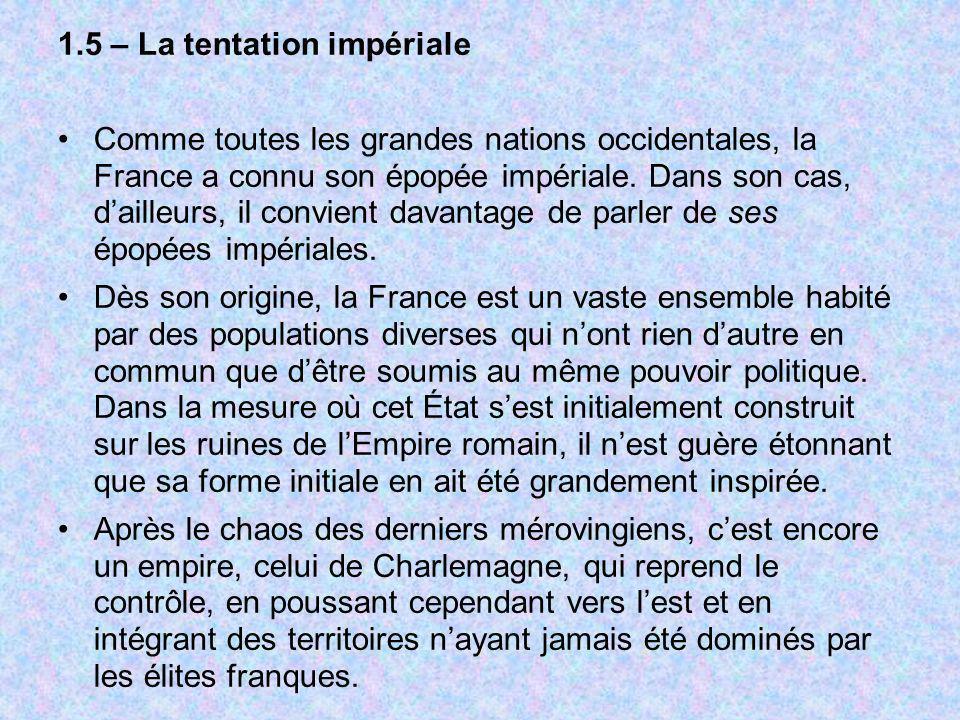 1.5 – La tentation impériale