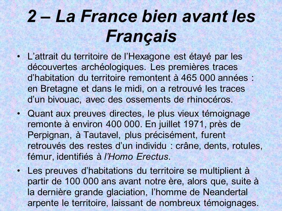 2 – La France bien avant les Français
