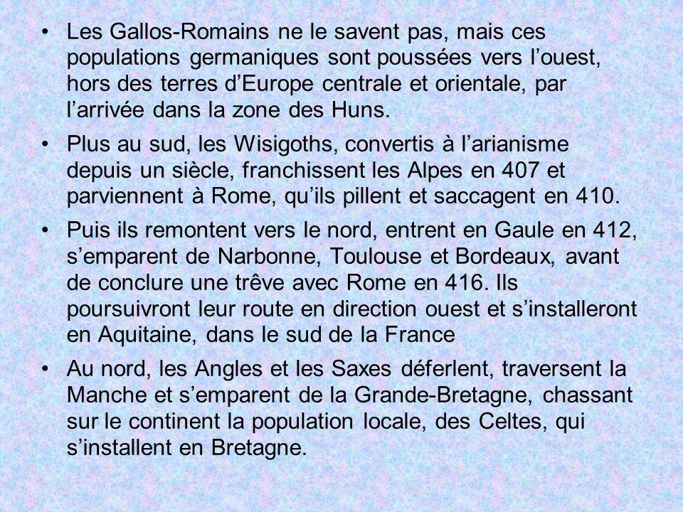 Les Gallos-Romains ne le savent pas, mais ces populations germaniques sont poussées vers l'ouest, hors des terres d'Europe centrale et orientale, par l'arrivée dans la zone des Huns.