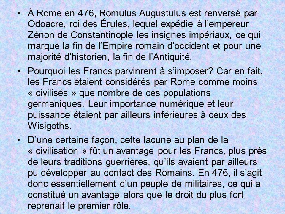 À Rome en 476, Romulus Augustulus est renversé par Odoacre, roi des Érules, lequel expédie à l'empereur Zénon de Constantinople les insignes impériaux, ce qui marque la fin de l'Empire romain d'occident et pour une majorité d'historien, la fin de l'Antiquité.