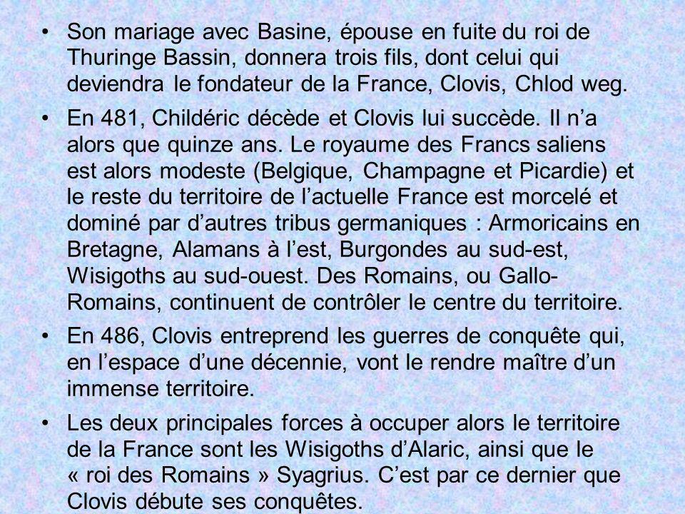 Son mariage avec Basine, épouse en fuite du roi de Thuringe Bassin, donnera trois fils, dont celui qui deviendra le fondateur de la France, Clovis, Chlod weg.