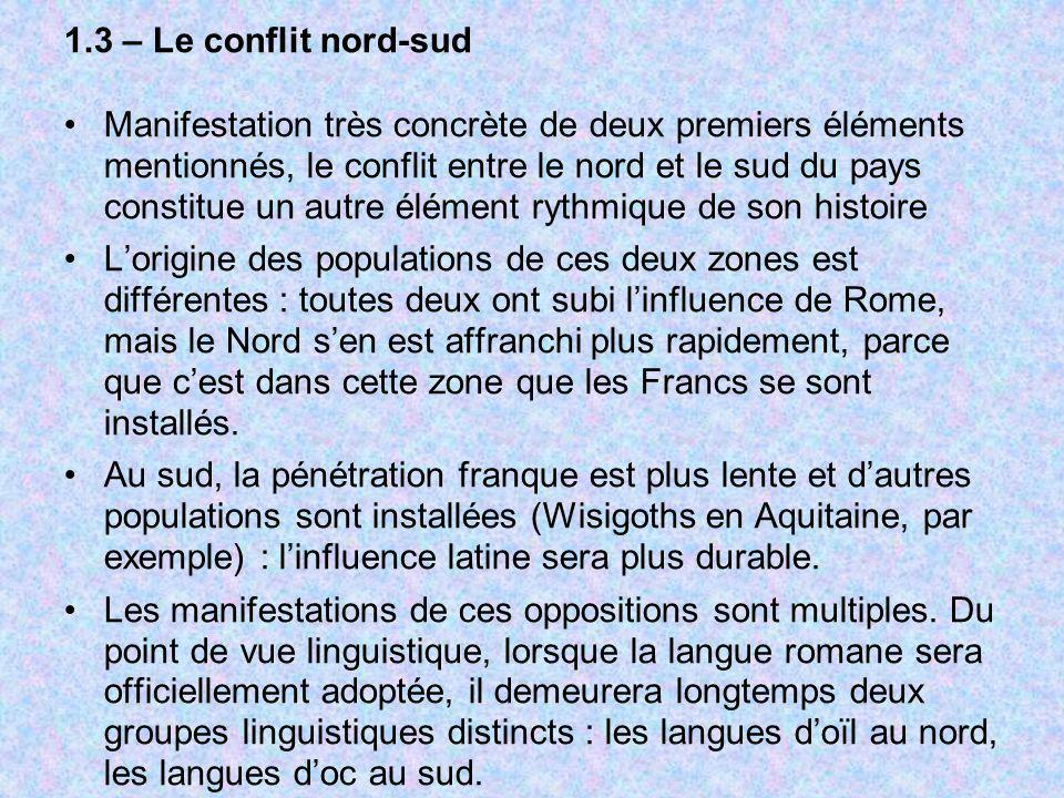 1.3 – Le conflit nord-sud
